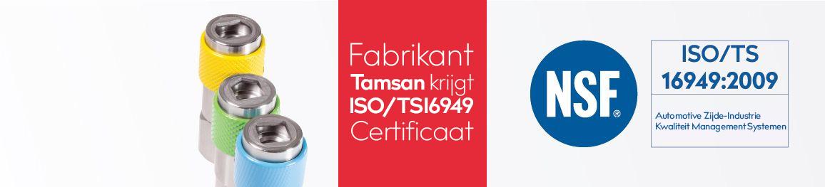 Fabrikant Tamsan krijgt  <altSatir />ISO / TS16949 Certificaat